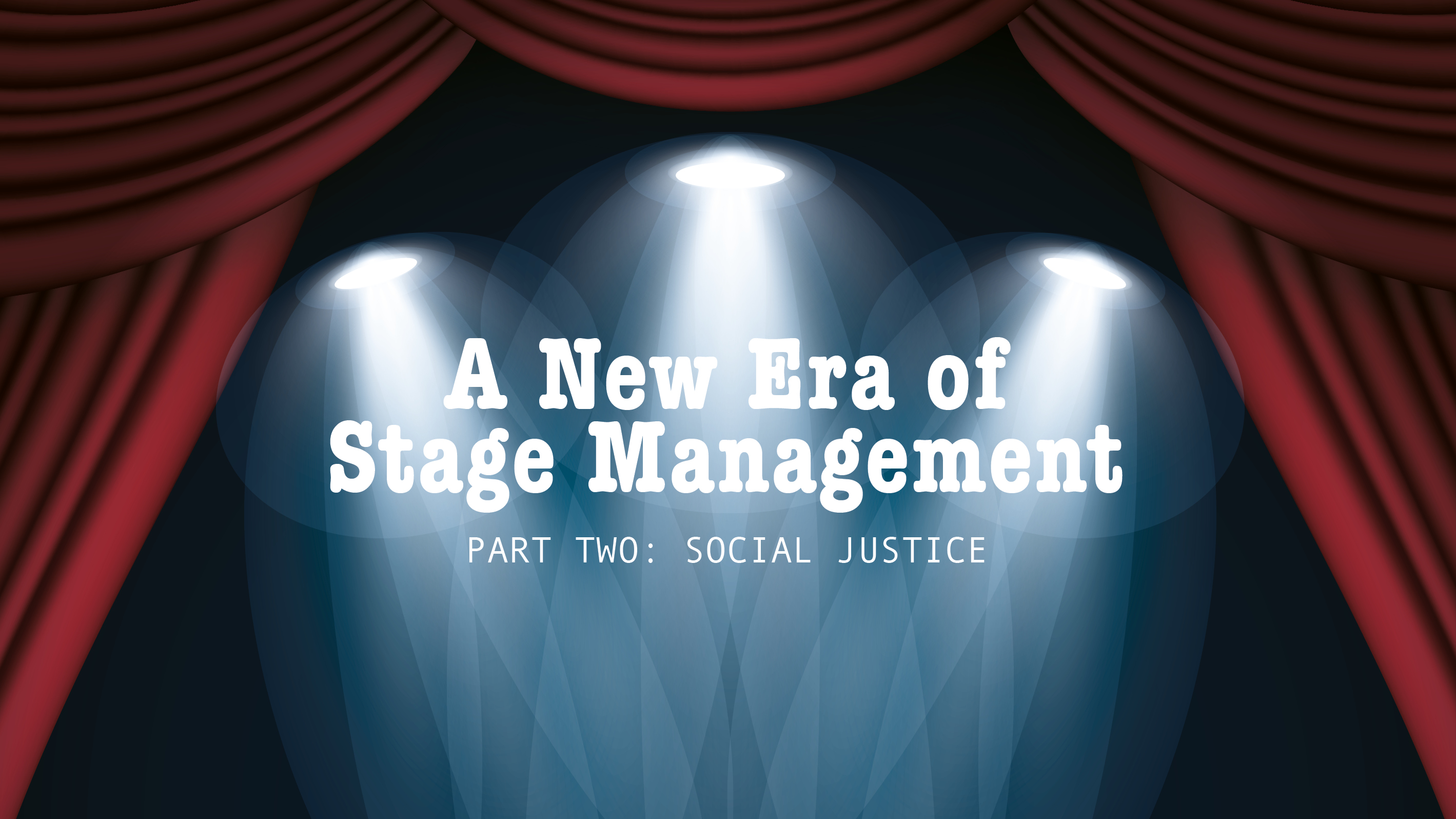 A new era of stage management2-1